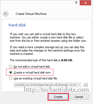 "Click ""Create a virtual hard disk now"""